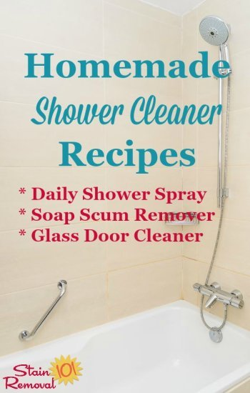 Homemade shower cleaner recipes for everyday use and for heavy duty use when you've got lots of hard water build or soap scum buildup {on Stain Removal 101}