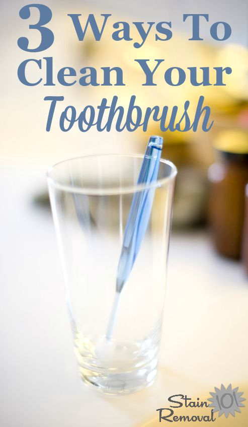 3 ways to clean your toothbrush between regular replacements {on Stain Removal 101} #CleanToothbrush #CleaningToothbrush #BathroomCleaning