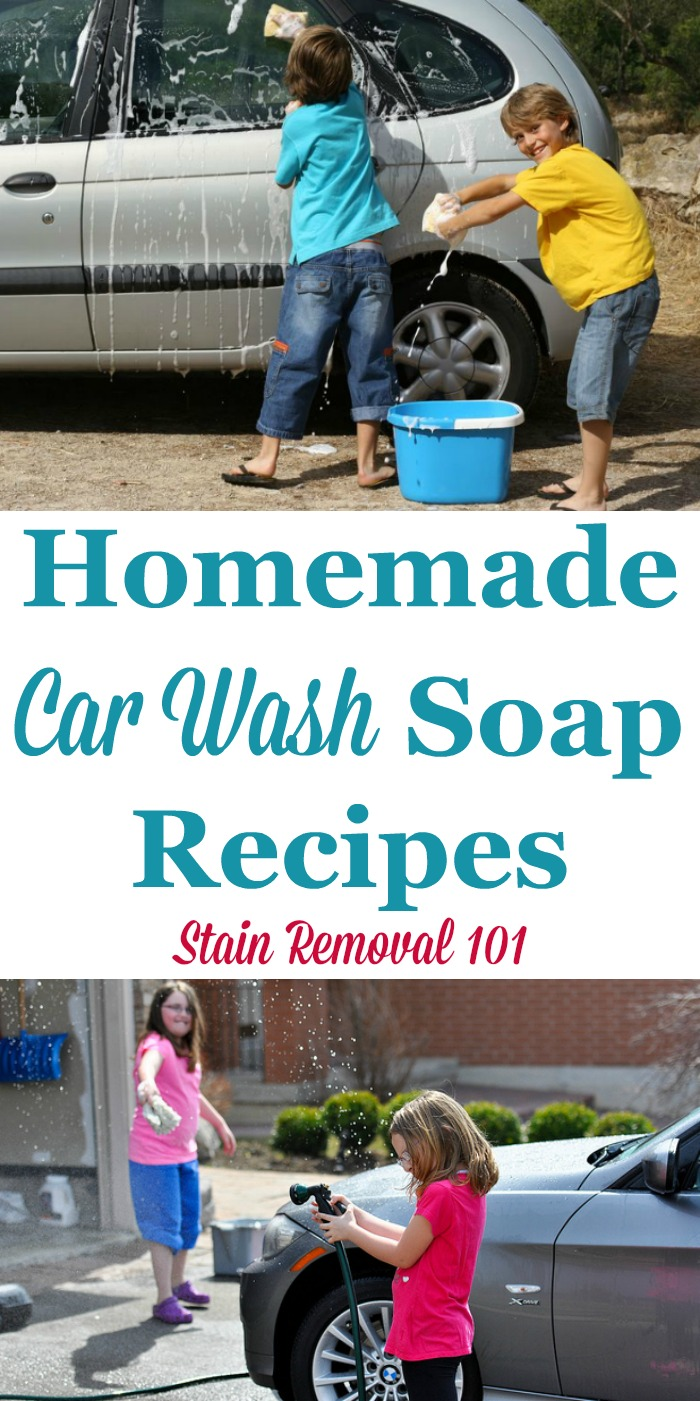 Multiple homemade car wash soap recipes {on Stain Removal 101} #HomemadeCleaners #CarCare #CarWashSoap