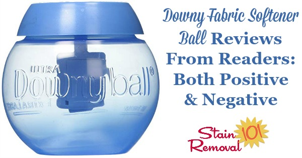 Downy fabric softener ball reviews from readers: both positive and negative {on Stain Removal 101}