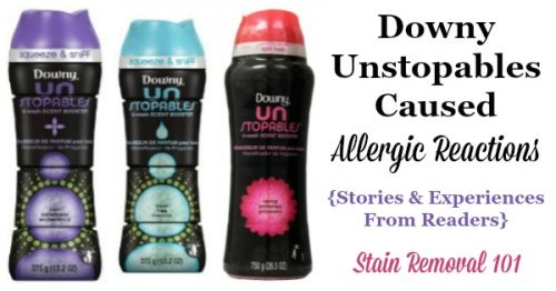Stories and experiences from readers who used Downy Unstopables, where it caused an allergic reaction {on Stain Removal 101} #AllergicReaction #DownyUnstopables #LaundryAllergies