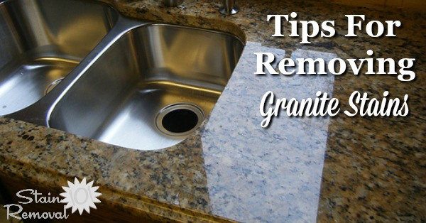Tips for how to remove granite stains, including from grease using a poultice {on Stain Removal 101}
