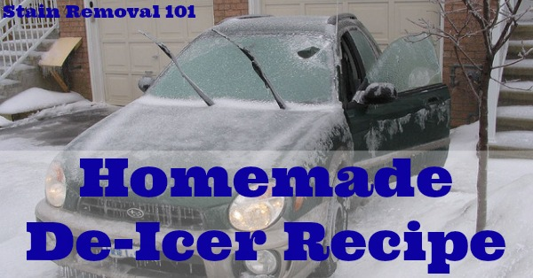 This simple and frugal homemade de-icer recipe will make scraping your windshield on cold winter mornings a much easier task! {on Stain Removal 101}