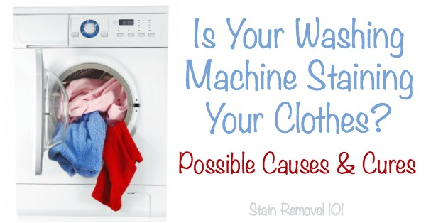 Does it drive you nuts when you wash something and your washing machine causes a stain? Here are possible causes and cures for the problem {on Stain Removal 101}