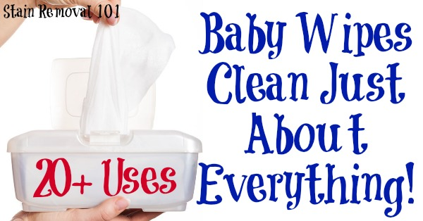 20+ uses for baby wipes for #cleaning and more around your home {on Stain Removal 101} #CleaningTips #CleaningHacks