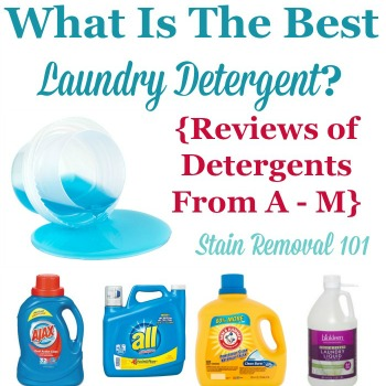 Reviews of laundry detergents from A - M