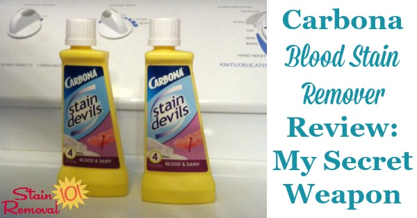 Carbona blood stain remover review and why it's my secret weapon for blood stain removal {on Stain Removal 101}