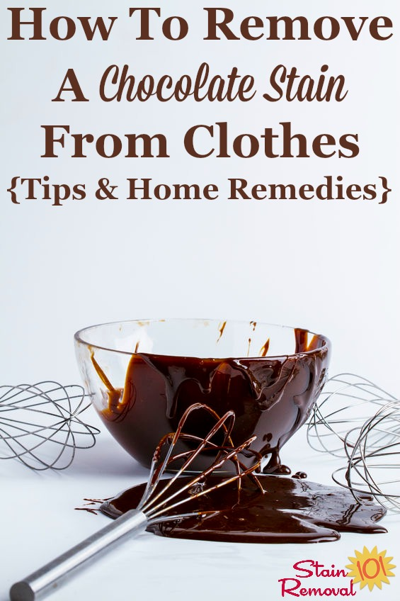 How to remove a chocolate stain from clothes, with tips and home remedies {on Stain Removal 101} #StainRemoval #ChocolateStain #RemovingStains