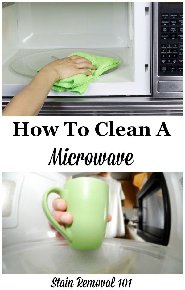 How to clean your microwave, using natural home remedies {on Stain Removal 101}