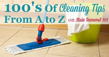 100's of cleaning tips from A to Z