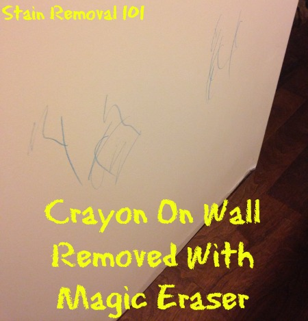 How to remove crayon from walls with a Magic Eraser {on Stain Removal 101} #CrayonRemoval #MagicEraser #CleaningWalls