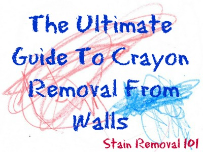 crayon removal from walls lots of ways you can do it - How To Remove Stains From Walls