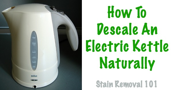 Inside Electric Kettle ~ How to descale an electric tea kettle remove hard water