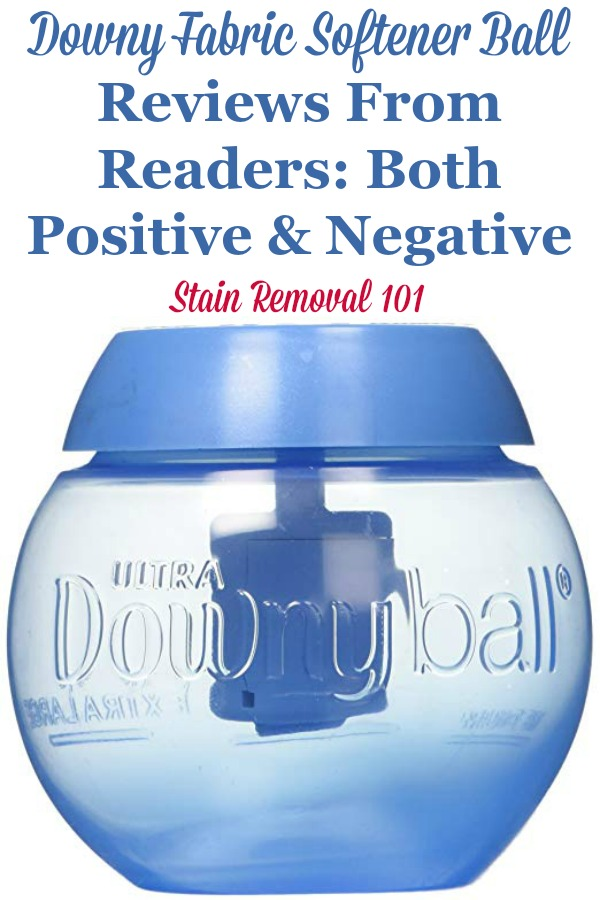 Downy fabric softener ball reviews from readers, with both positive and negative opinions and experiences {on Stain Removal 101} #DownyBall #FabricSoftener #LaundrySupplies