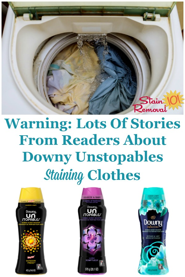 Warning: Lots of stories from readers of Stain Removal 101 about Downy Unstopables causing staining on their laundry {on Stain Removal 101} #DownyUnstopables #StainRemoval #LaundrySupplies