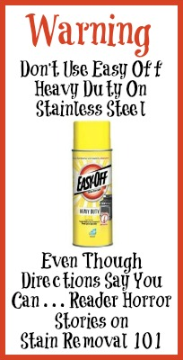 Easy Off Heavy Duty Oven Cleaner Can Damage Stainless