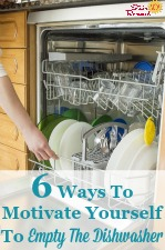 6 Strategies To Motivate Yourself To Empty The Dishwasher