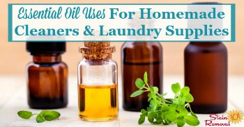 Essential oil uses for homemade cleaners and laundry supplies