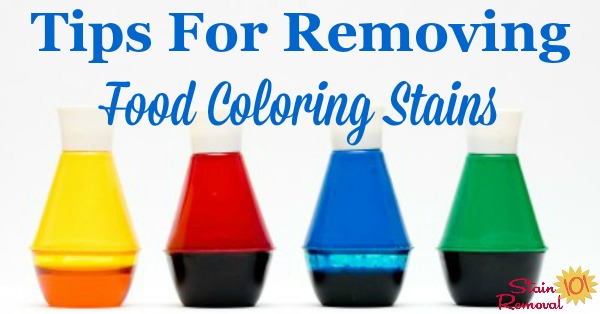 Tips for removing food coloring stains from clothes and other items in your home {on Stain Removal 101} #StainRemoval #RemoveStains #RemovingStains