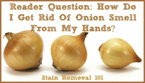 how to get rid of onion smell on hands?