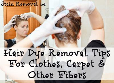 Hair Dye Removal Tips For Clothes, Carpet & Other Fibers