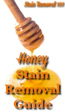 Honey Stain Removal Guide