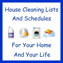 house cleaning lists and schedules for your home