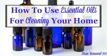 How to use essential oils for cleaning your home
