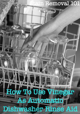 How To Use Vinegar As Automatic Dishwasher Rinse Aid