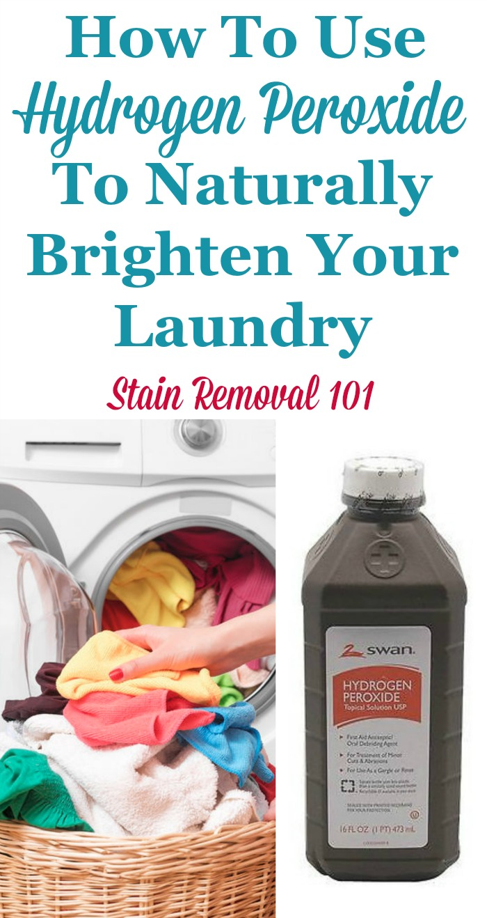 How to use hydrogen peroxide to brighten #laundry, including both whites and colors {on Stain Removal 101} #LaundryTips #HydrogenPeroxide
