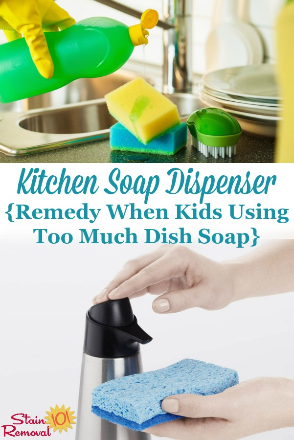 Here's an idea for how to fix the problem of kids using too much dish soap when asked to help wash dishes as one of their chores, by using a kitchen soap dispenser {on Stain Removal 101} #SoapDispenser #KidsChores #KitchenSoap