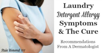 Laundry detergent allergy symptoms and the cure.
