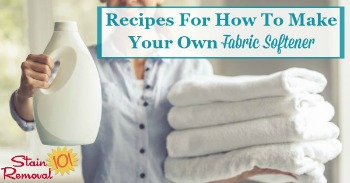 Recipes for how to make your own fabric softener