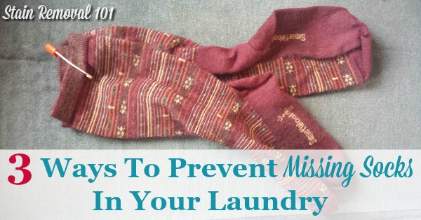 3 ways to prevent missing socks in your laundry, so as you wash clothes you don't have lost of mis-matched socks {on Stain Removal 101}