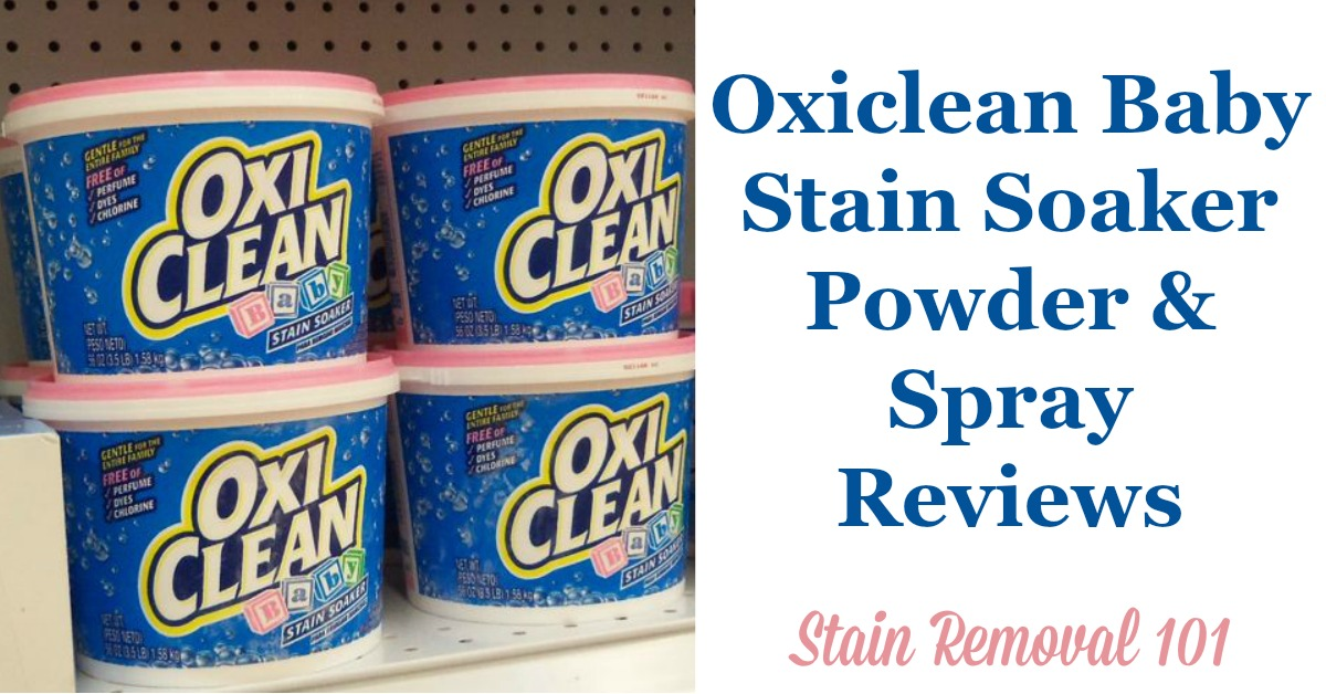 Oxiclean Baby Stain Soaker Powder & Spray Reviews & Uses {on Stain Removal 101}
