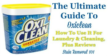 Ultimate guide to Oxiclean