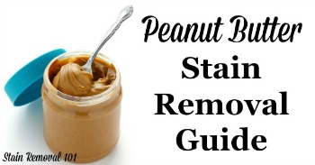 Peanut butter stain removal guide