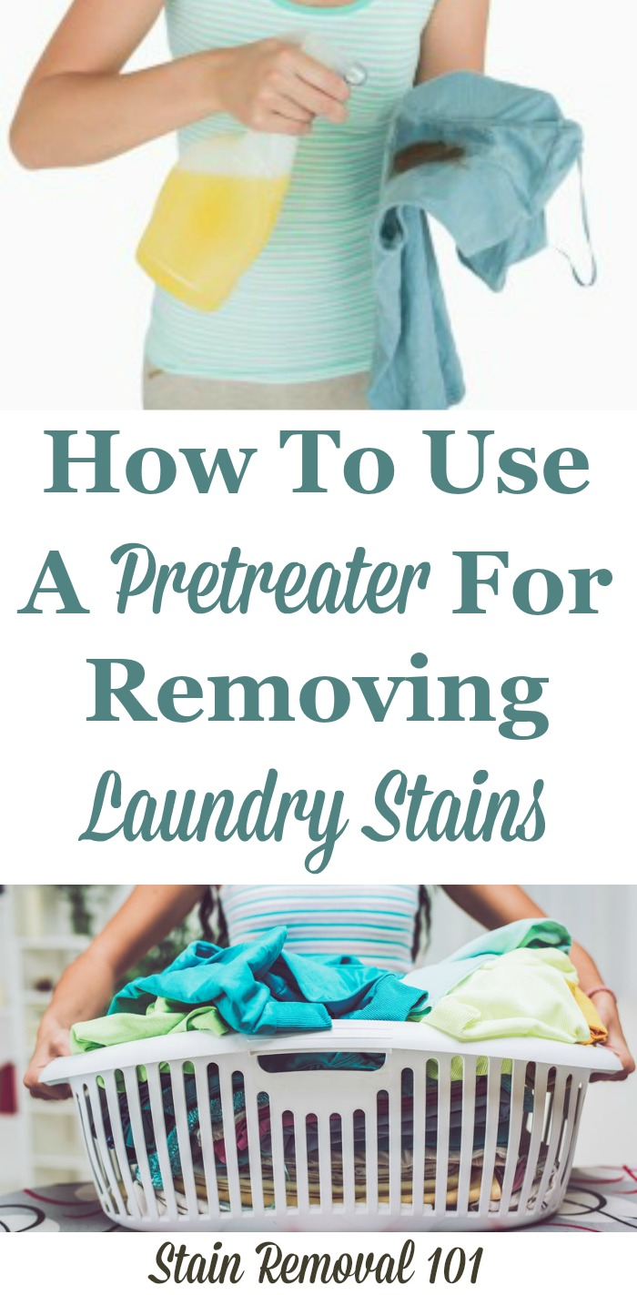 How to use a pretreater to remove laundry stains, with tips, tricks, recommendations and even warnings about what to avoid {on Stain Removal 101} #StainRemoval #LaundryTips #LaundryStains