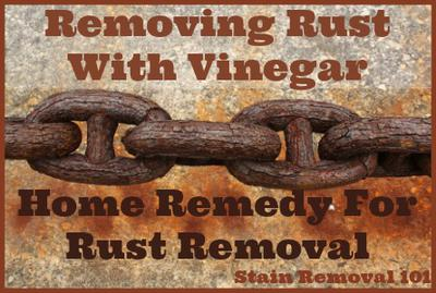 Removing Rust With Vinegar Home Remedy For Rusty Metals