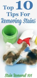 Top 10 Tips For Removing Stains