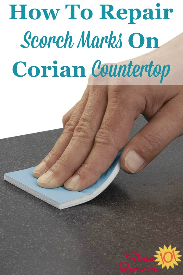 How to repair scorch marks on Corian countertop {on Stain Removal 101}