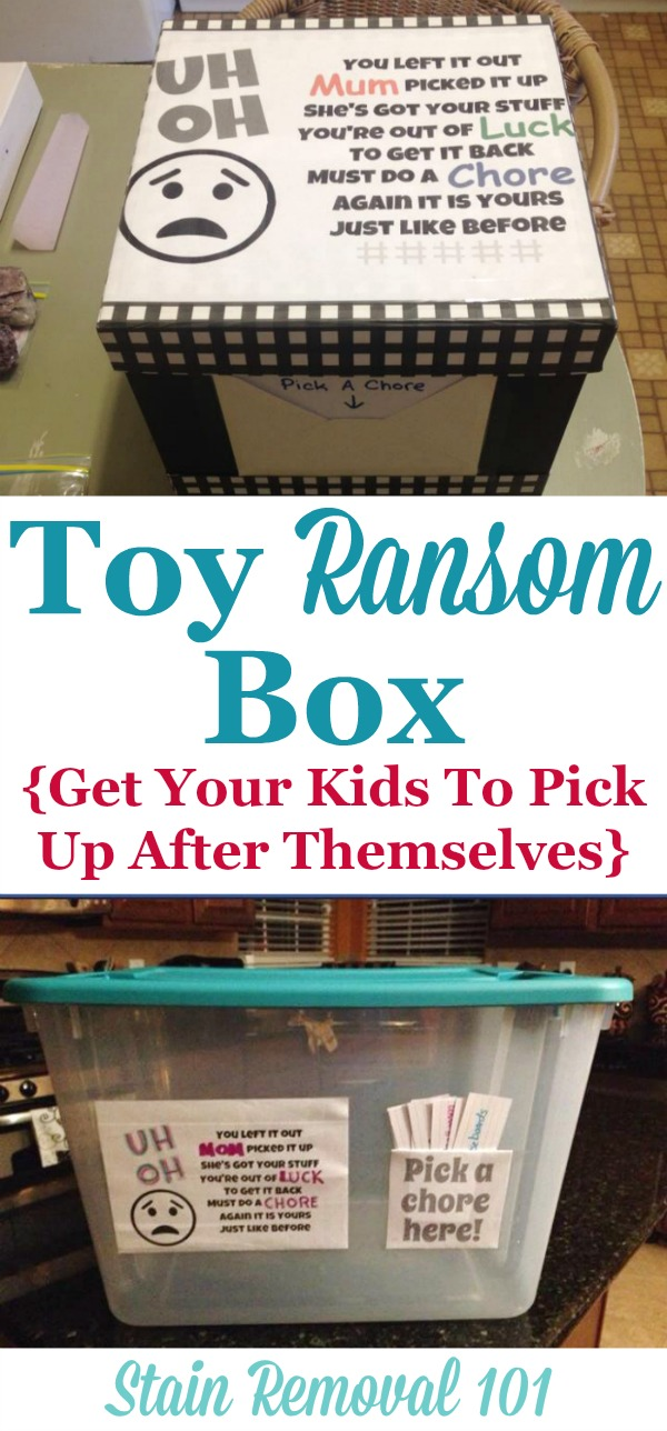 Toy Ransom Box Method To Get Kids To Pick Up After Themselves