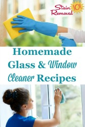 Glass & Window Cleaner Recipes