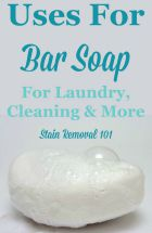 White Bar Soap To Pretreat Laundry Stains