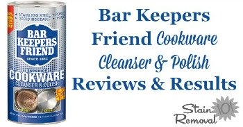 Bar Keepers Friend Cookware Cleanser & Polish Reviews & Results