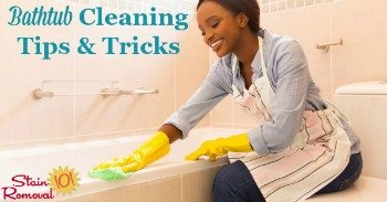 Bathtub cleaning tips and tricks