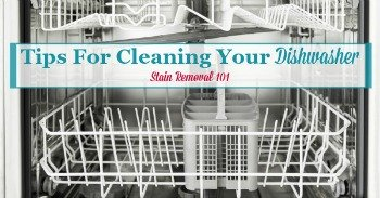 Tips for cleaning your dishwasher
