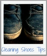 tips for cleaning shoes
