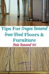Crayon Removal From Wood Floors And Furniture