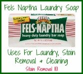 Fels Naptha soap uses